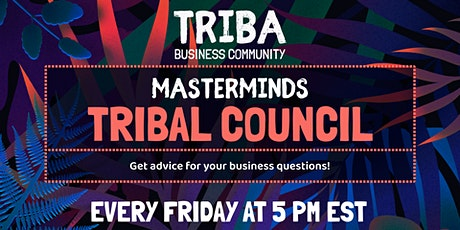 Tribal Council Masterminds Meeting tickets