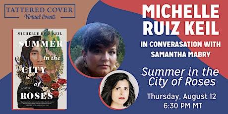 Live Stream with Michelle Ruiz Keil in Conversation with Samantha Mabry tickets