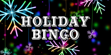 Holiday Bingo tickets