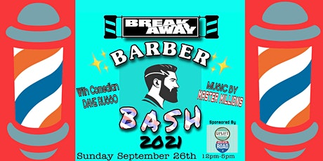 Breakaway BARBER BASH 2021 with DJ MASTER MILLIONS tickets