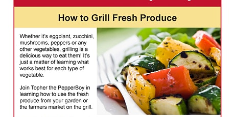 How to Grill Fresh Produce tickets