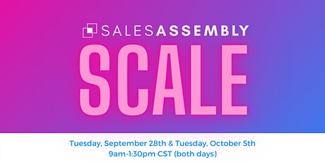 Sales Assembly SCALE - 2021 tickets