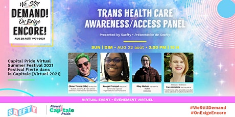 Trans Health Care Awareness/Access panel presented by SAEFTY billets