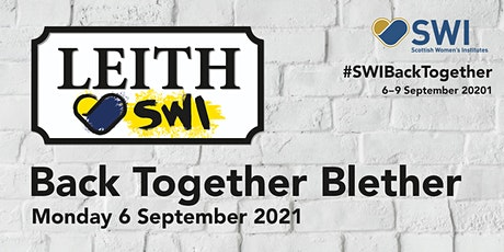 Leith SWI: Back Together Blether tickets
