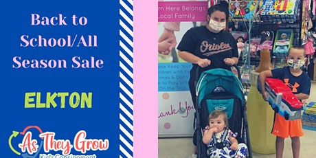 As They Grow- ELKTON-Back to School/All Season Sale tickets