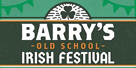 Barry's Old School Irish Festival tickets