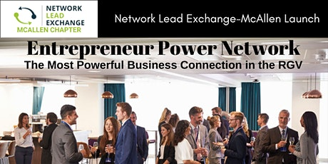 Entrepreneur Power Network - NLX Chapter Launch tickets