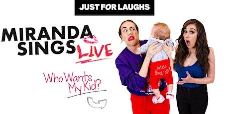 Miranda Sings - Who Wants My Kid? tickets
