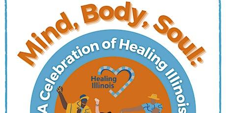 Mind, Body, Soul: A Celebration of Healing Illinois tickets