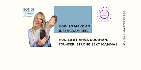 Instagram Reels Interactive Online Masterclass with Anna Kooiman tickets