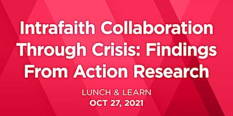 Lunch & Learn: Intrafaith Collaboration Through Crisis tickets