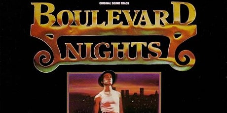 BOULEVARD NIGHTS (R)(1979) Drive-In 8:15 pm (Thur. Aug. 12 to Sun. Aug. 15) tickets