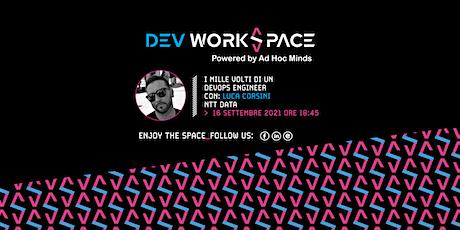I mille volti di un DevOps Engineer・DevWorkSpace Meetup tickets