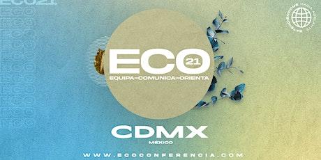 ECO21 CDMX boletos