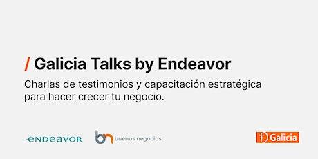 Galicia Talks by Endeavor boletos