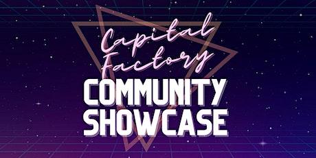 Capital Factory Community Showcase tickets