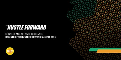 2021 Hustle Forward Annual Summit tickets