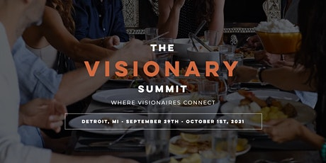 The Visionary Summit - Where Visionaries Connect tickets