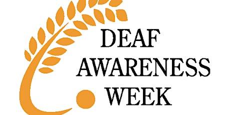 Deaf Awareness tickets