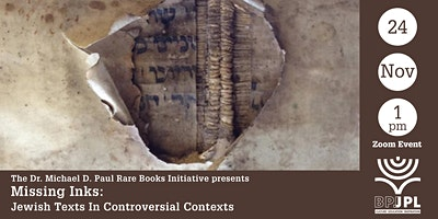 Missing Inks: Jewish Texts In Controversial Contexts