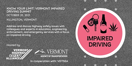 """Exhibitors/Sponsors """"Know Your Limit: Vermont Impaired Driving Summit"""" tickets"""