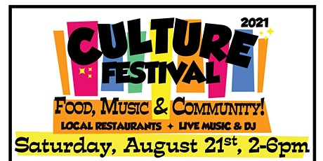 2021 Culture Festival -  Food, Music & Community tickets