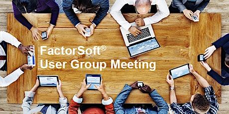 FactorSoft User Group Meeting tickets