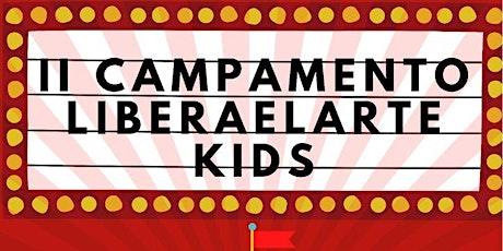 II Campamento LIBERAELARTE KIDS entradas
