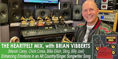 FREE | The Heartfelt Mix:  with 7 times Grammy Winner Brian Vibberts tickets