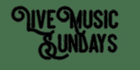 Live Music Sundays August 1 tickets