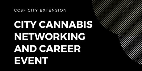 City Cannabis Networking and Career Event tickets