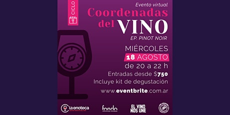 Ciclo Coordenadas del Vino - Ep. Pinot Noir boletos