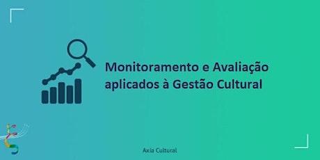 Monitoramento e Avaliação aplicados à Gestão Cultural ingressos