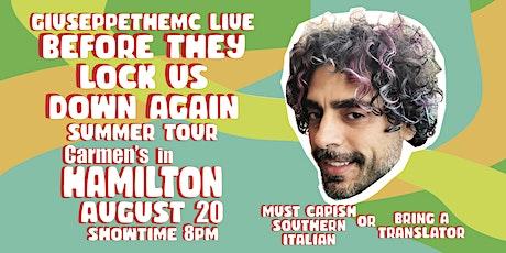 GIUSEPPE THE MC LIVE SUMMER TOUR: HAMILTON tickets