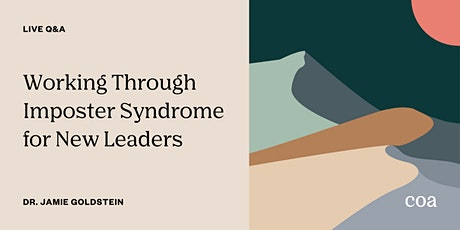 Live Q&A: Working Through Imposter Syndrome for New Leaders tickets