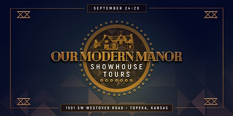Our Modern Manor  Showhouse Tours tickets