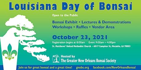 Louisiana Day of Bonsai billets