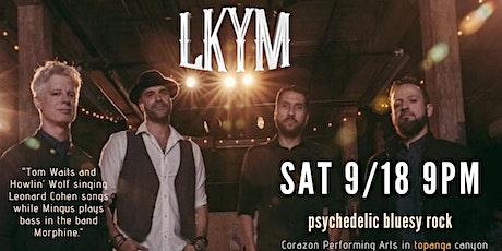 LKYM Psychedelic Bluesy Rock in Topanga Canyon tickets