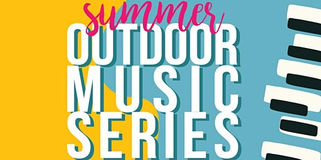 Summer Outdoor Music Series tickets