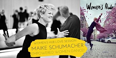 MAIKE SCHUMACHER in der WOMEN'S HUB LOVE SESSION - Mi, 13. Oktober 2021 Tickets