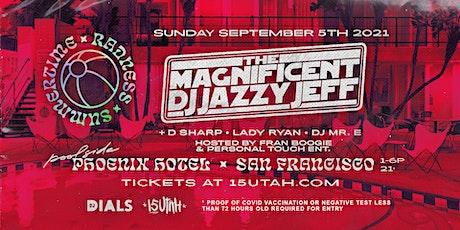 DJ Jazzy Jeff - Poolside Day Party tickets