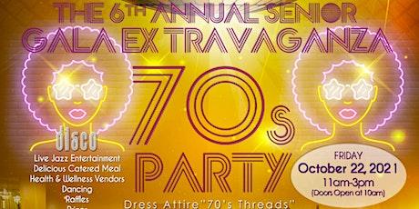 6th Annual Senior Gala Extravaganza 70s Party tickets