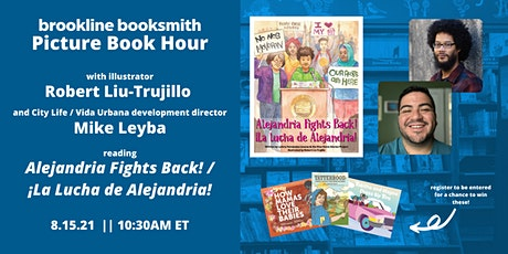 Picture Book Hour: Alejandria Fights Back!/¡La Lucha de Alejandria! tickets