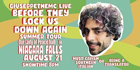 GIUSEPPE THE MC LIVE SUMMER TOUR: NIAGARA FALLS tickets