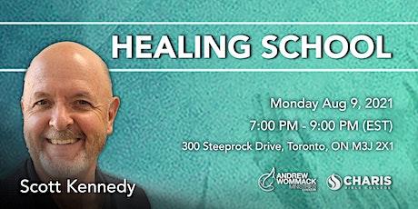 Healing School Toronto with Scott Kennedy tickets