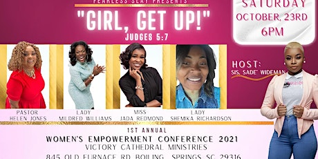 Girl, Get Up ! Women's Empowerment Conference tickets