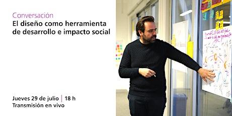 El diseño como herramienta de desarrollo e impacto social biglietti