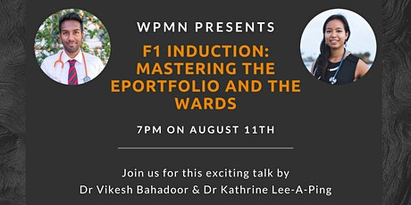 WPMN Presents: F1 Induction - Mastering the ePortfolio and the Wards. tickets