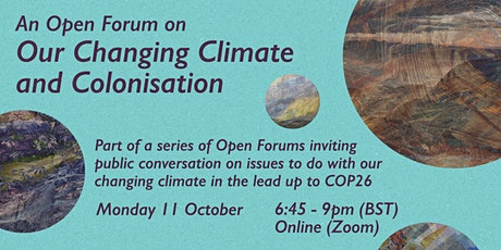 Our Changing Climate and Colonisation tickets