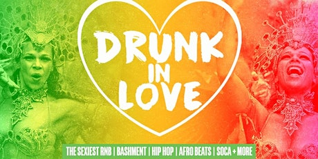 Drunk In Love - Bank Holiday Special tickets